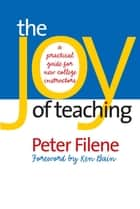 The Joy of Teaching ebook by Peter Filene