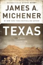 Texas ebook by James A. Michener,Steve Berry