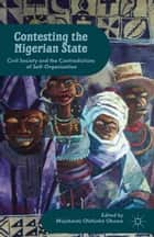 Contesting the Nigerian State ebook by M. Okome