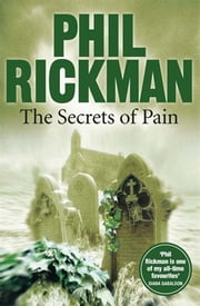 The Secrets of Pain ebook by Phil Rickman