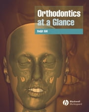 Orthodontics at a Glance ebook by Daljit S. Gill
