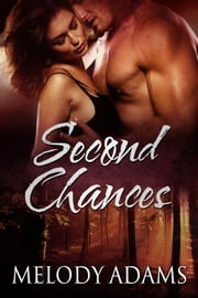 Second Chances ebook by Melody Adams
