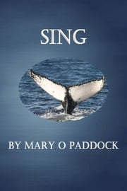 Sing ebook by Mary O Paddock