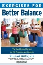 Exercises for Better Balance ebook by William Smith,Jo Brielyn,Dean Padavan
