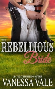 Their Rebellious Bride ebooks by Vanessa Vale