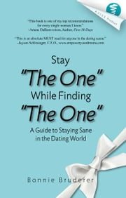 Stay the One While Finding the One ebook by Bonnie Bruderer