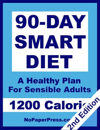 90-Day Smart Diet - 1200 Calorie ebook by Susan Chen,Gail Johnson