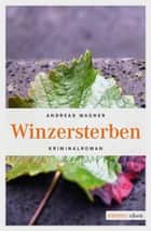 Winzersterben ebook by Andreas Wagner