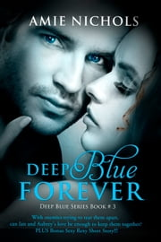 Deep Blue Forever ebook by Amie Nichols