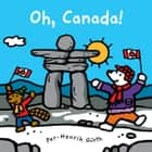 Oh, Canada! ebook by Per-Henrik Gurth