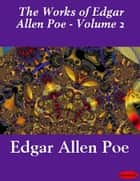 Works of Edgar Allan Poe - Volume 2 ebook by Edgar Allan Poe