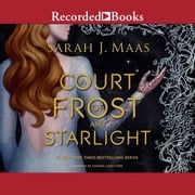 A Court of Frost and Starlight audiobook by Sarah J. Maas
