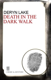Death in the Dark Walk ebook by Deryn Lake