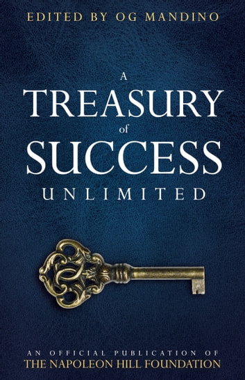 A Treasury of Success Unlimited - An Official Publication of The Napoleon Hill Foundation ebook by Napoleon Hill Foundation