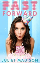 Fast Forward ebook by Juliet Madison
