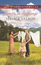 Family on the Range ebook by Jessica Nelson