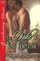 The Duke's Blind Temptation ebook by Paige Cameron