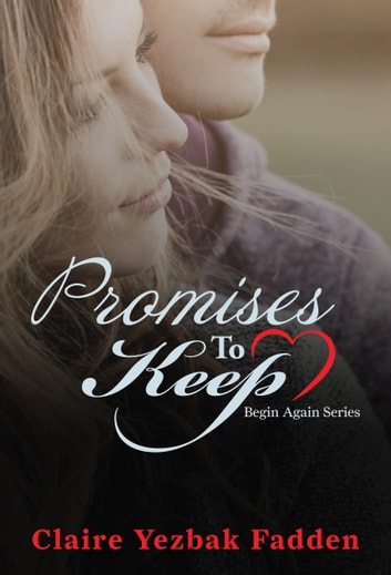 Promises to Keep ebook by Claire Yezbak Fadden