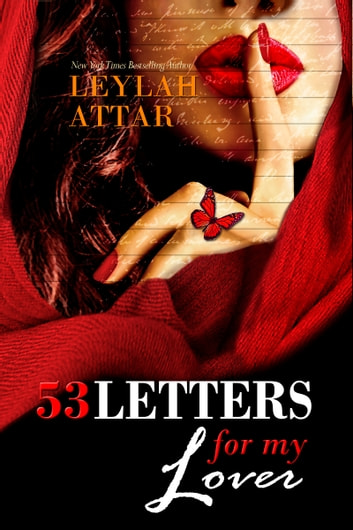 53 Letters For My Lover ebook by Leylah Attar