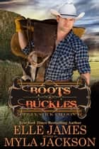 Boots & Buckles ebook by Myla Jackson, Elle James
