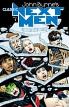 John Byrne's Classic Next Men Volume 1 ebook by John Byrne