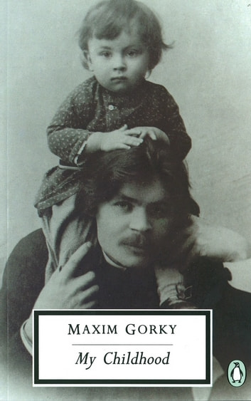 My Childhood ebook by Maxim Gorky