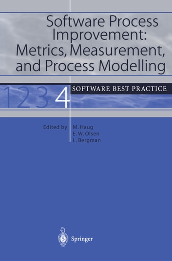 Software Process Improvement: Metrics, Measurement, and Process Modelling - Software Best Practice 4 ebook by