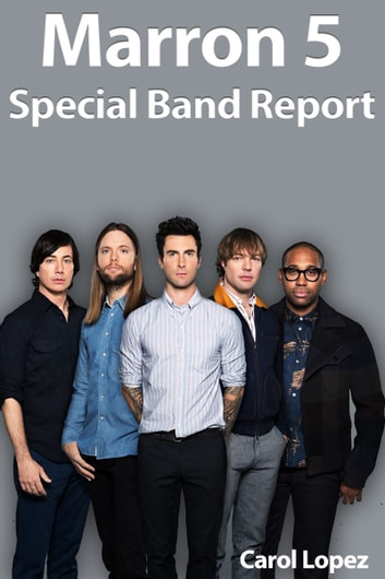 Marron 5: Special Band Report ebook by Carol Lopez