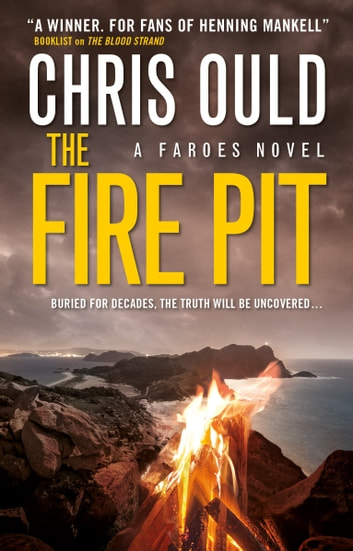 The Fire Pit (Faroes novel 3) ebook by Chris Ould