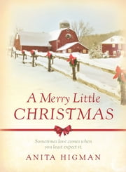 A Merry Little Christmas ebook by Anita Higman