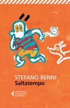 Saltatempo ebook by Stefano Benni