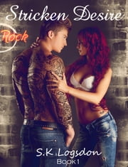 Stricken Desire ebook by S.K Logsdon