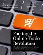 Fueling the Online Trade Revolution ebook by Kati Suominen