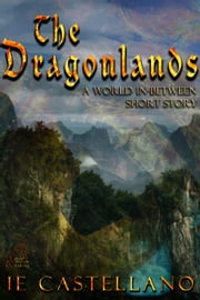 The Dragonlands ebook by IE Castellano