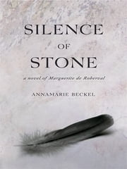 Silence Of Stone ebook by Annamarie Beckel