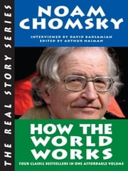 How the World Works ebook by Noam Chomsky,David Barsamian,Arthur Naiman