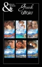 Greek Affairs (Mills & Boon e-Book Collections) ebook by Abby Green, Kathryn Ross, Barbara McMahon,...