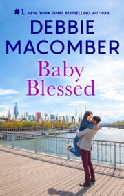 Baby Blessed ebook by Debbie Macomber