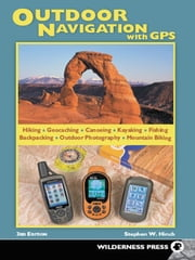 Outdoor Navigation with GPS ebook by Stephen W. Hinch
