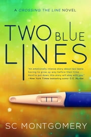 Two Blue Lines ebook by SC Montgomery