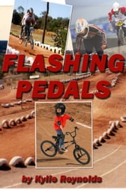 Flashing Pedals ebook by Kylie Reynolds