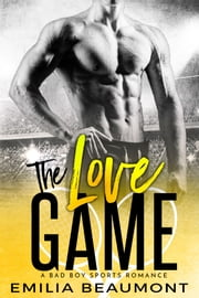 The Love Game ebook by Emilia Beaumont