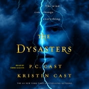 The Dysasters audiobook by P. C. Cast, Kristin Cast