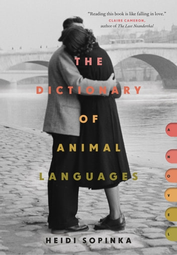 The Dictionary of Animal Languages ebook by Heidi Sopinka