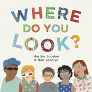 Where Do You Look? ebook by Marthe Jocelyn,Nell Jocelyn
