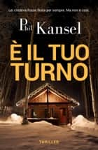 È il tuo turno eBook by Phil Kansel