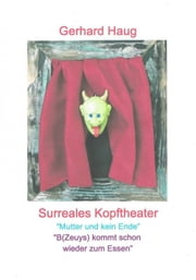 Surreales Kopftheater ebook by Gerhard Haug