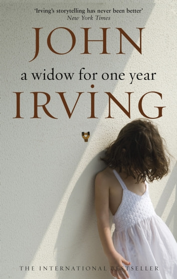 A Widow For One Year ebook by John Irving