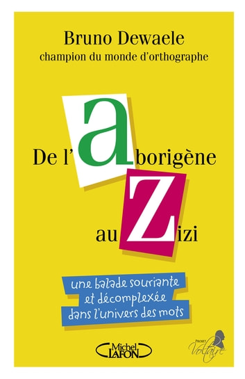 De l'Aborigène au Zizi ebook by Bruno Dewaele