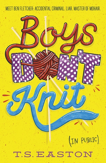 Boys Don't Knit ebook by Tom Easton